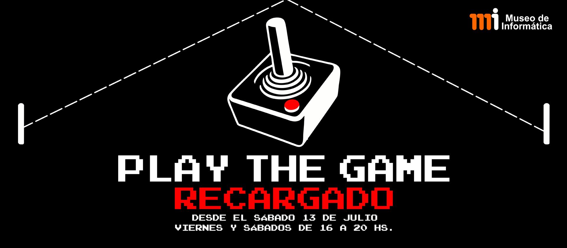 Play the Game: Recargado